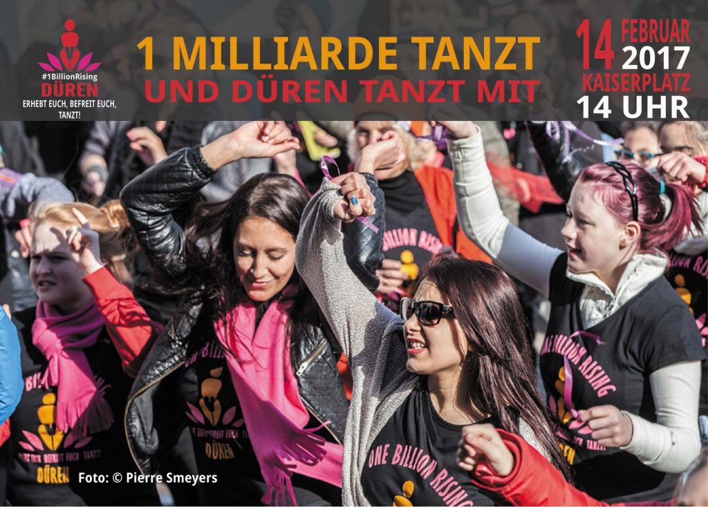 One Billion Rising Düren 2017, 14. Februar, 14 Uhr, Kaiserplatz